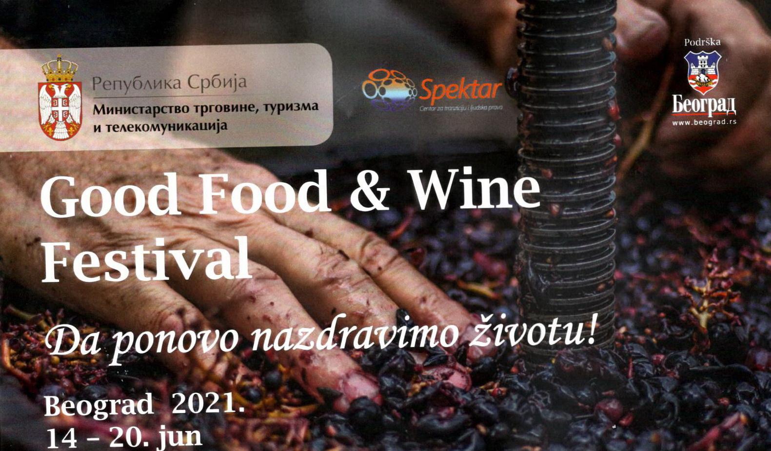 """GOOD FOOD&WINE FESTIVAL: """"DA PONOVO NAZDRAVIMO ŽIVOTU!"""""""